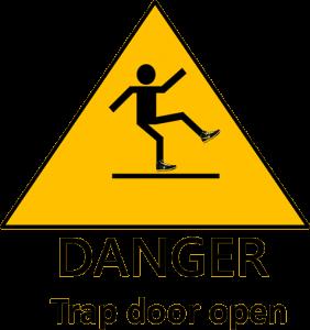 Danger Trapdoor warning